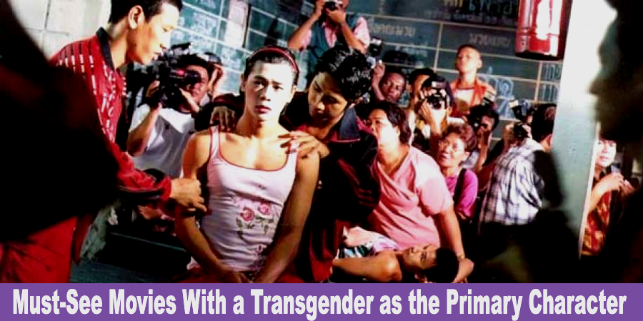 10-must-see-movies-with-a-transgender-person-as-the-primary-charact