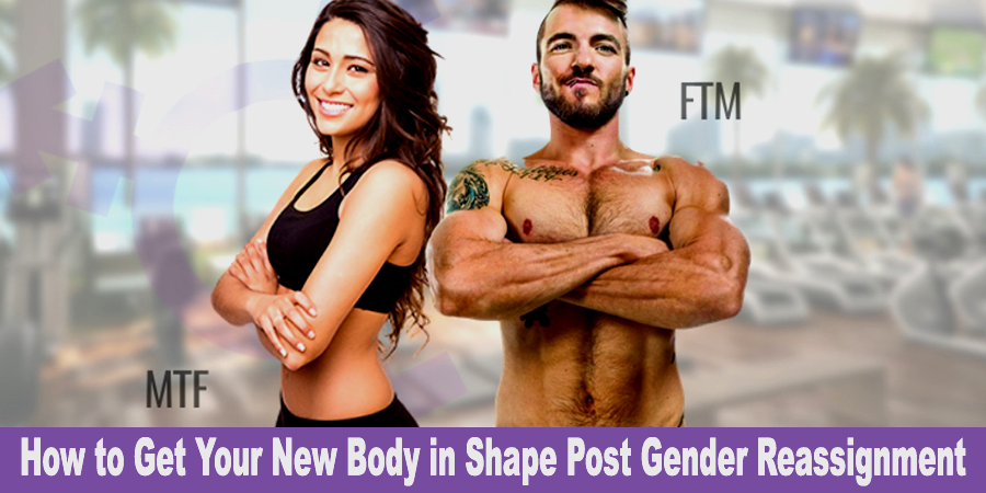 how-to-get-your-new-body-in-shape-post-gender-reassignment