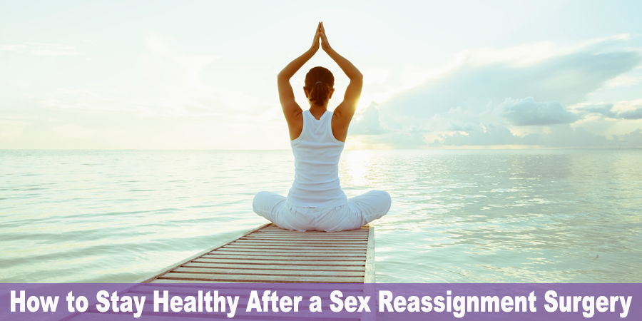 how-to-stay-healthy-after-a-sex-reassignment-surgery