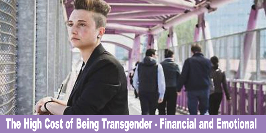 the-high-cost-of-being-transgender-financial-and-emotional