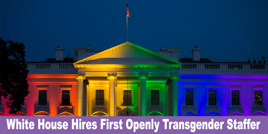 white-house-hires-first-openly-transgender-staff-member-2